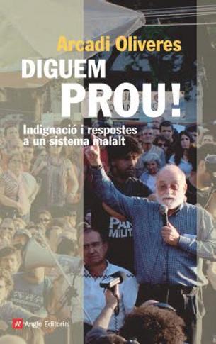 La portada del nou llibre d'Arcadi Oliveres. (Foto: Angle Editorial)